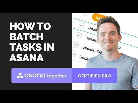 How to batch tasks in Asana