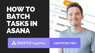 How to batch tasks in Asana