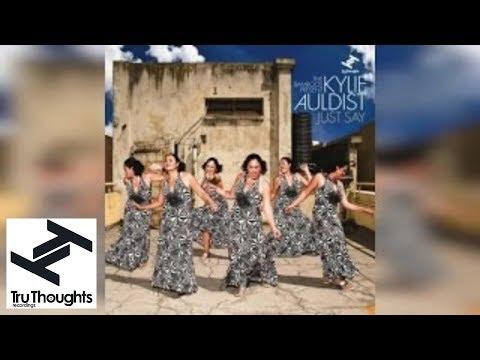 The Bamboos Present: Kylie Auldist - Just Say (Full Album Stream)