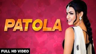 PATOLA ( Full Song ) New Punjabi Song || Pav Dharia || Latest Punjabi Songs