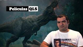 Peliculas QLS - Jurassic World Fallen Kingdom