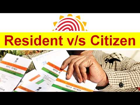Indian Resident vs Citizen- What is the difference?   Who can become citizen of India?