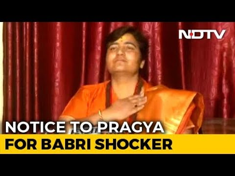 """Proud"" Of Babri Masjid Demolition, Says BJP's Pragya Thakur, Gets Notice"