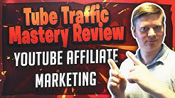 Tube Traffic Mastery Review
