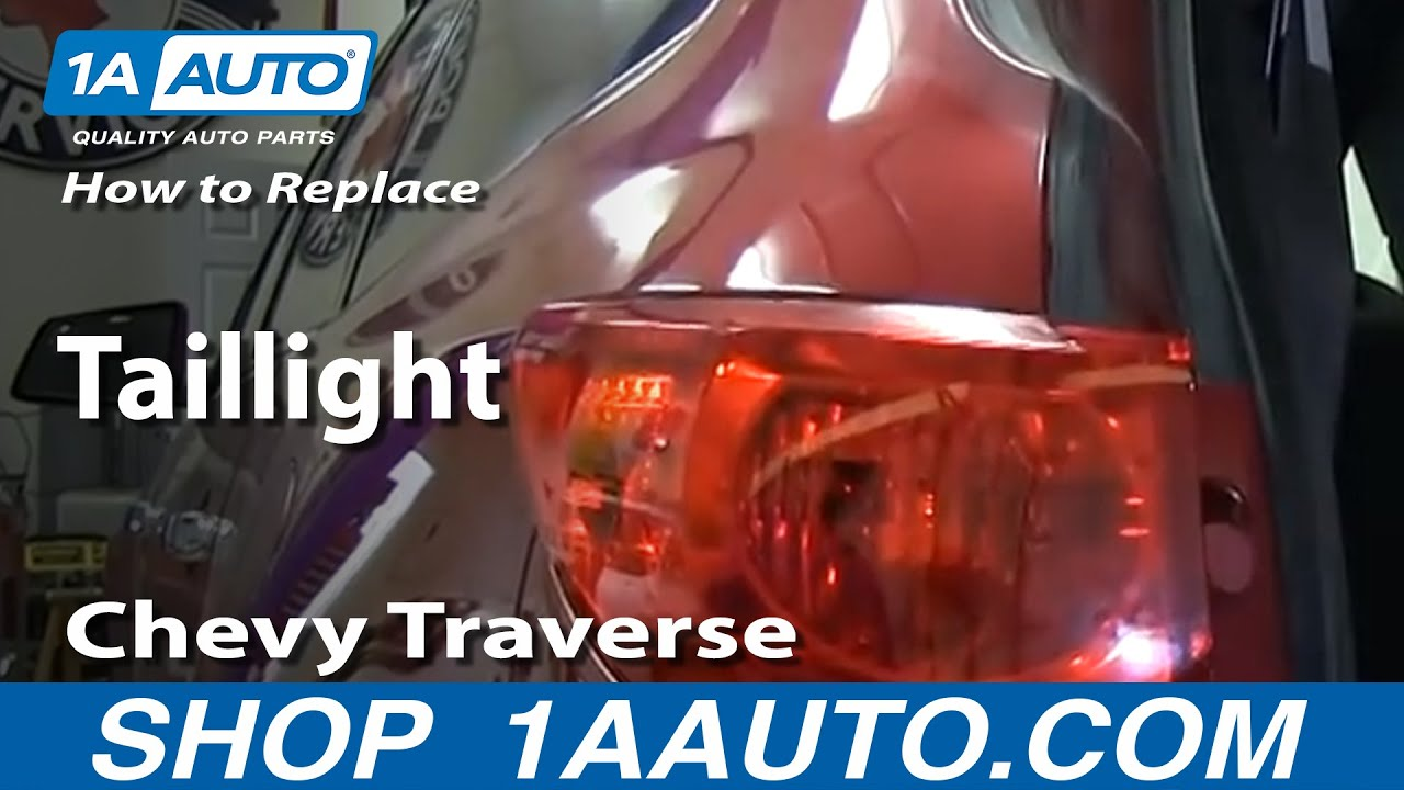 How To Replace Tail Lights 09-12 Chevy Traverse - YouTube