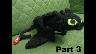 How To Crochet Toothless Part 3