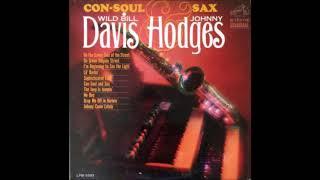 Wild Bill Davis Johnny Hodges Con Soul And Sax Full Album
