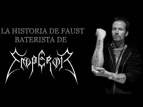 La Historia de Faust Baterista de Emperor