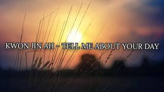 Kwon Jin Ah - Tell Me About Your Day (Legendado/Tradução PT-BR)