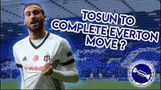 Toffee Blue View | Cenk Tosun and Other Transfer Rumours
