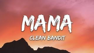 Clean Bandit - Mama (Lyrics) ft. Ellie Goulding Video