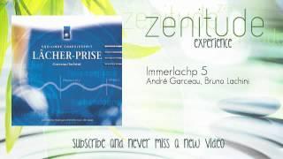 André Garceau, Bruno Lachini - Immerlachp 5 - ZenitudeExperience