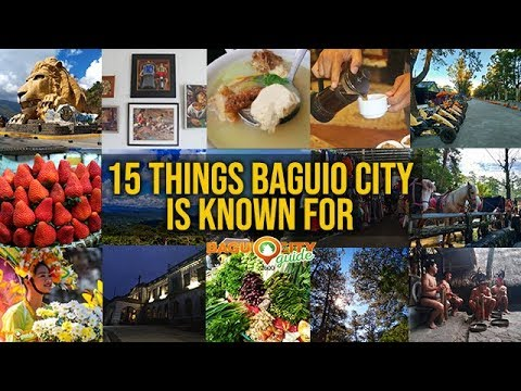 15 THINGS BAGUIO CITY IS KNOWN FOR | Baguio City Guide | Baguio Vlog