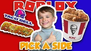 PICK A SIDE IN ROBLOX | WOULD YOU RATHER EAT TACO BELL OR KFC FOR A MONTH #3