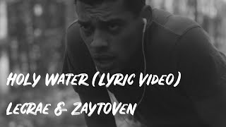 Holy Water // Lecrae & Zaytoven (Lyric/Music Video)