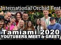 Youtubers Meet & Greet at Tamiami International Orchid Festival, Orchid & Plant Shopping Experience