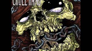 CRUEL HAND - Lock & Key 2010 [FULL ALBUM]