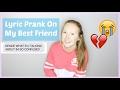 LYRIC PRANK ON MY BEST FRIEND