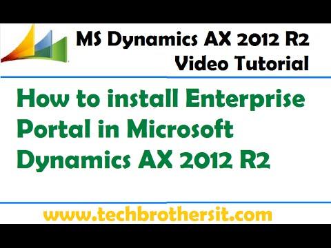 05 - How To Install Enterprise Portal In Microsoft Dynamics AX 2012 R2