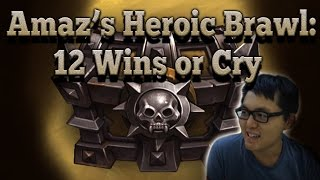 Amaz Heroic Tavern Brawl: 12 Wins or Cry (Renolock)