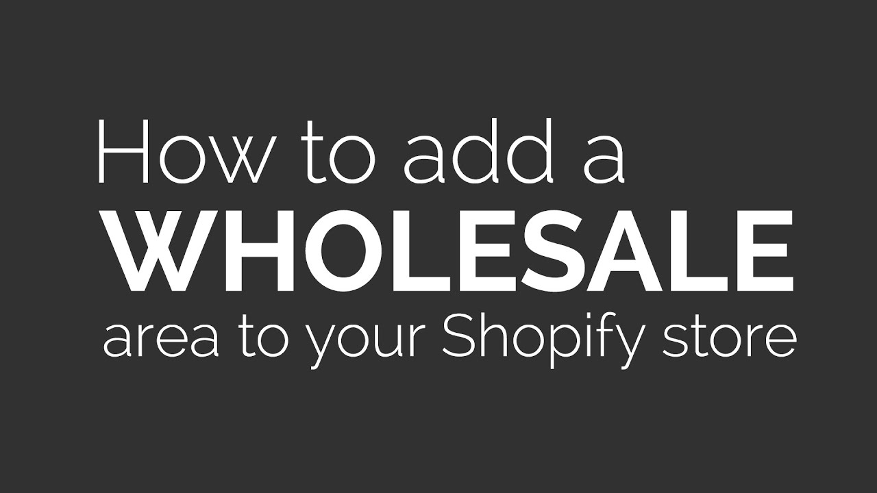 How to add a wholesale area to your Shopify store without an app
