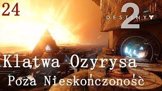 Poza nieskończoność i pamięć wewnętrzna   Klątwa Ozyrysa   Destiny 2 #24
