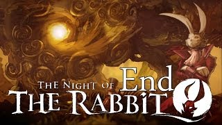 The Night of the Rabbit [end]