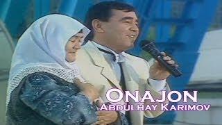 Abdulhay Karimov Onajon Official Uzbek Klip