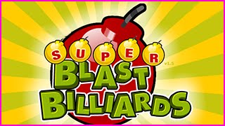 SUPER BLAST BILLIARDS Level 1-2 Walkthrough
