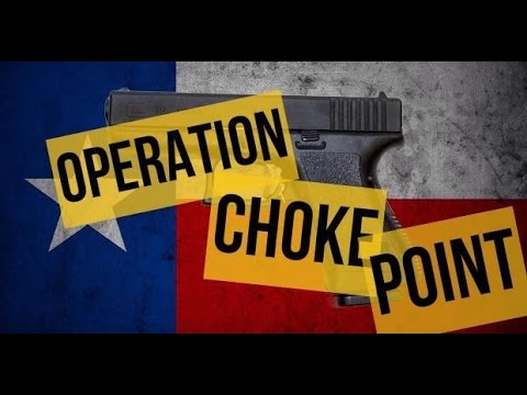 Operation Choke Point happening in Texas