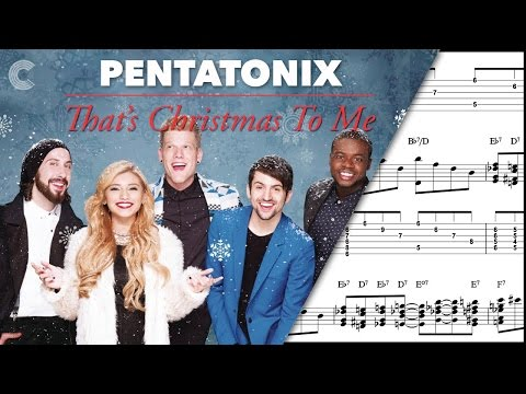 Choir - That's Christmas to Me - Pentatonix - Sheet Music, Chords, & Vocals
