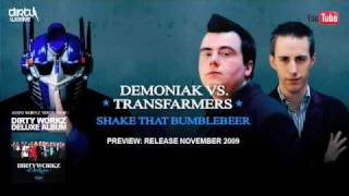Demoniak VS. Transfarmers - Shake That Bumblebeer (Excl. Mash Up)