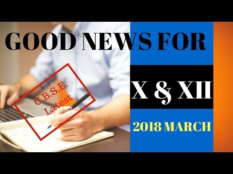 Latest News for Class X & XII CBSE  about 2018 MARCH BOARD EXAM| at square