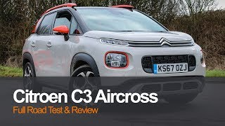 Citroen C3 Aircross 2018 Full Review & Road Test | Planet Auto