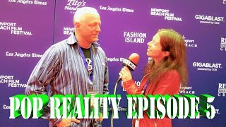 Pop Reality Episode 5 -