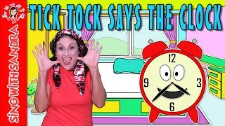 Tick Tock Says The Clock | Children