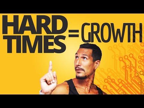 Hard Times = Growth