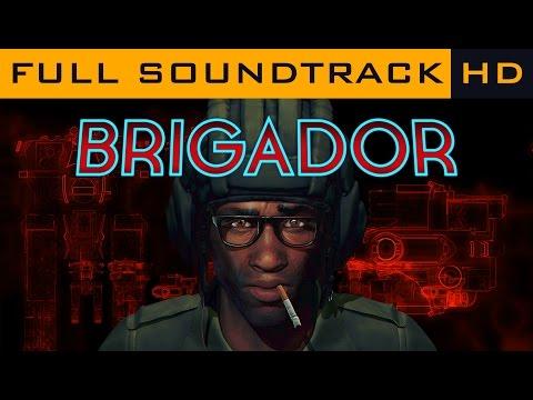 Brigador - Full OST - Soundtrack HD