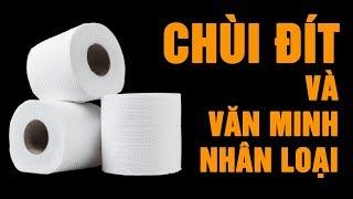 Lịch sử chuyện CHÙI ĐÍT - Người xưa đi toilet quá KINH DỊ!! #HistoryNe