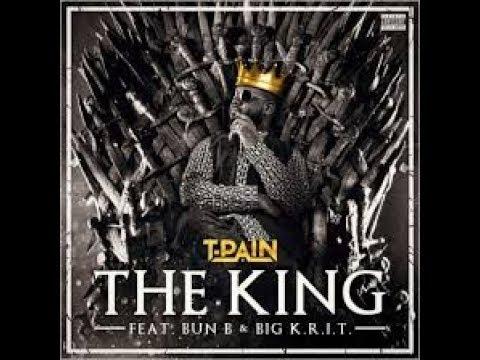 t-pain---the-king-ft.-bun-b-&-big-k.r.i.t.
