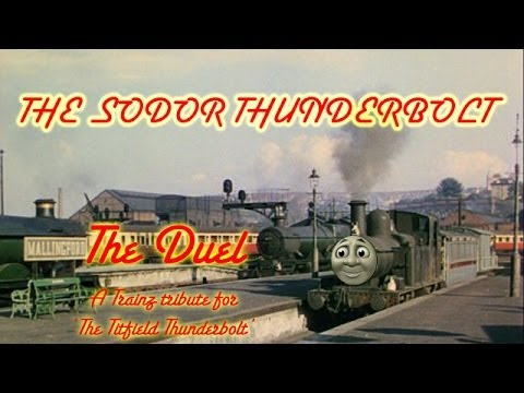 The Sodor Thunderbolt - The Duel