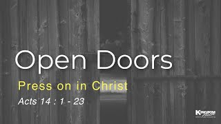 Kingdom House | Open Doors Press on in Christ | Minister Adrian | December 6, 2020
