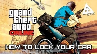 GTA Online Gameplay - How to Lock Your Car (Grand Theft Auto V)