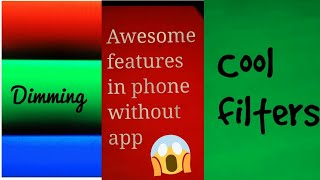 Awesome filters in your phone || Without any app ||Use these in photography