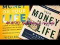 Book intro: Your Money or your life
