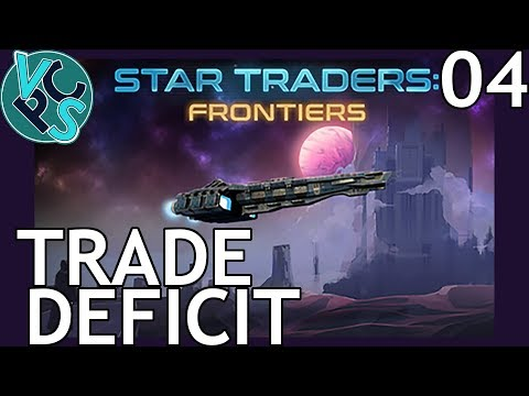 Trade Deficit : Star Traders Frontiers EP04 - Early Access Space Exploration RPG Adventure