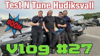 Vlog #27 Full Smul TV  - Test N Tune Hudiksvall