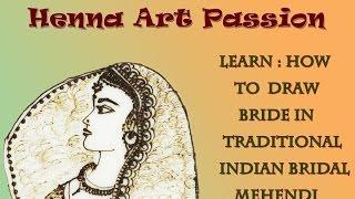 How to draw bride(dulhan) in henna mehendi art for beginner