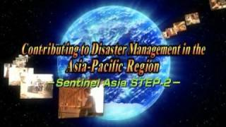 Contributing to Disaster Management in the Asia-Pacific Region - Sentinel Asia STEP-2 - thumbnail