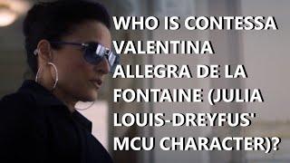 Who Is Contessa Valentina Allegra De La Fontaine (Julia Louis-Dreyfus' MCU Character)?